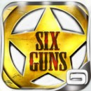Six-Guns, le test