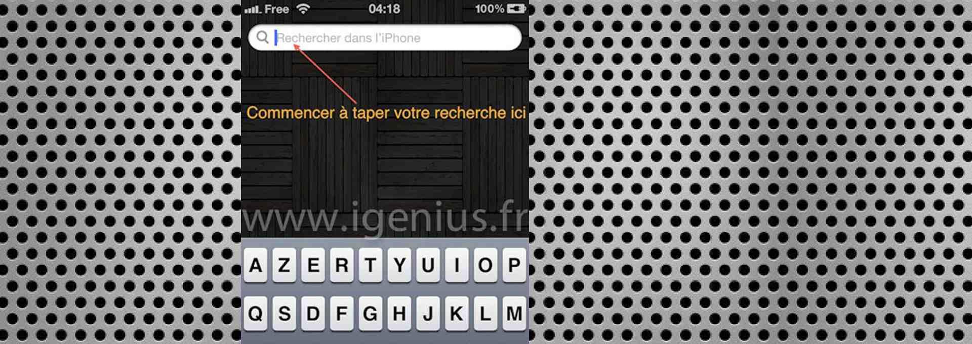 Comment faire une recherche (Spotlight) dans le contenu de mon iPhone ? (iGenius)